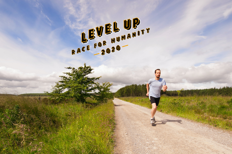 Why I'm Running in the Level Up: Race for Humanity